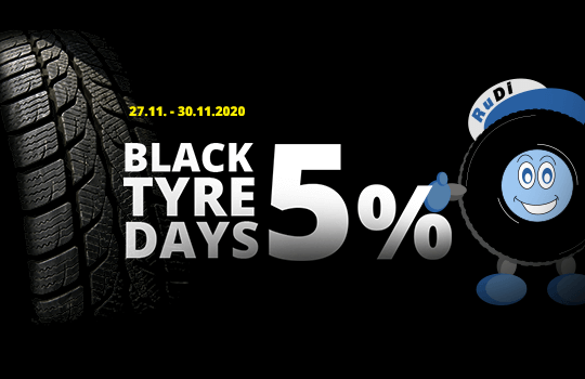 Black Tyre Days - 5 % Rabatt